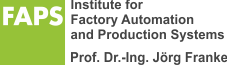 FAPS - Institute for Factory Automation and Production Systems